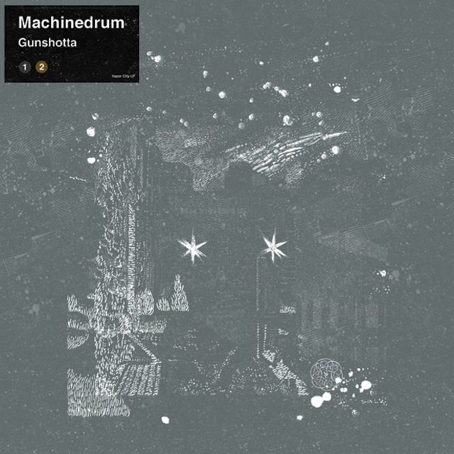 Machinedrum – Gunshotta
