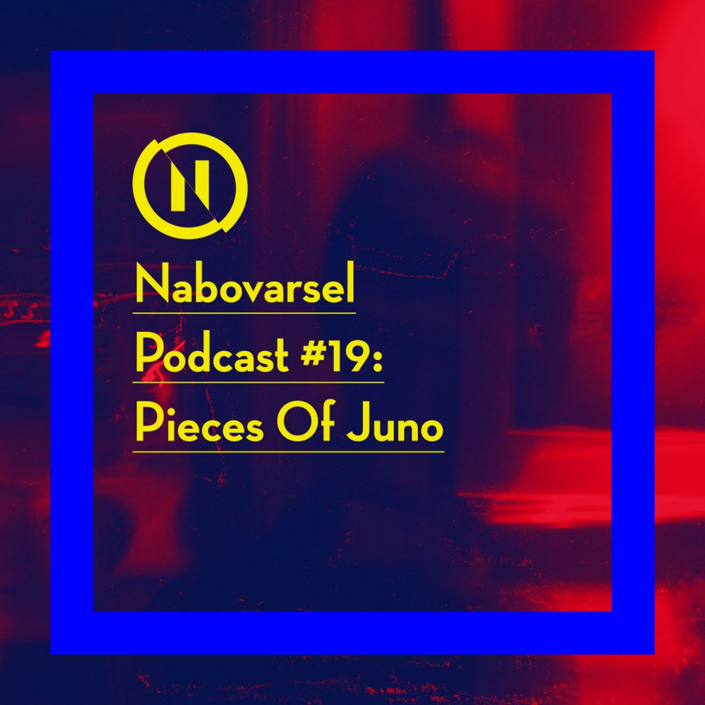 Nabovarsel podcast episode 19: Pieces of juno