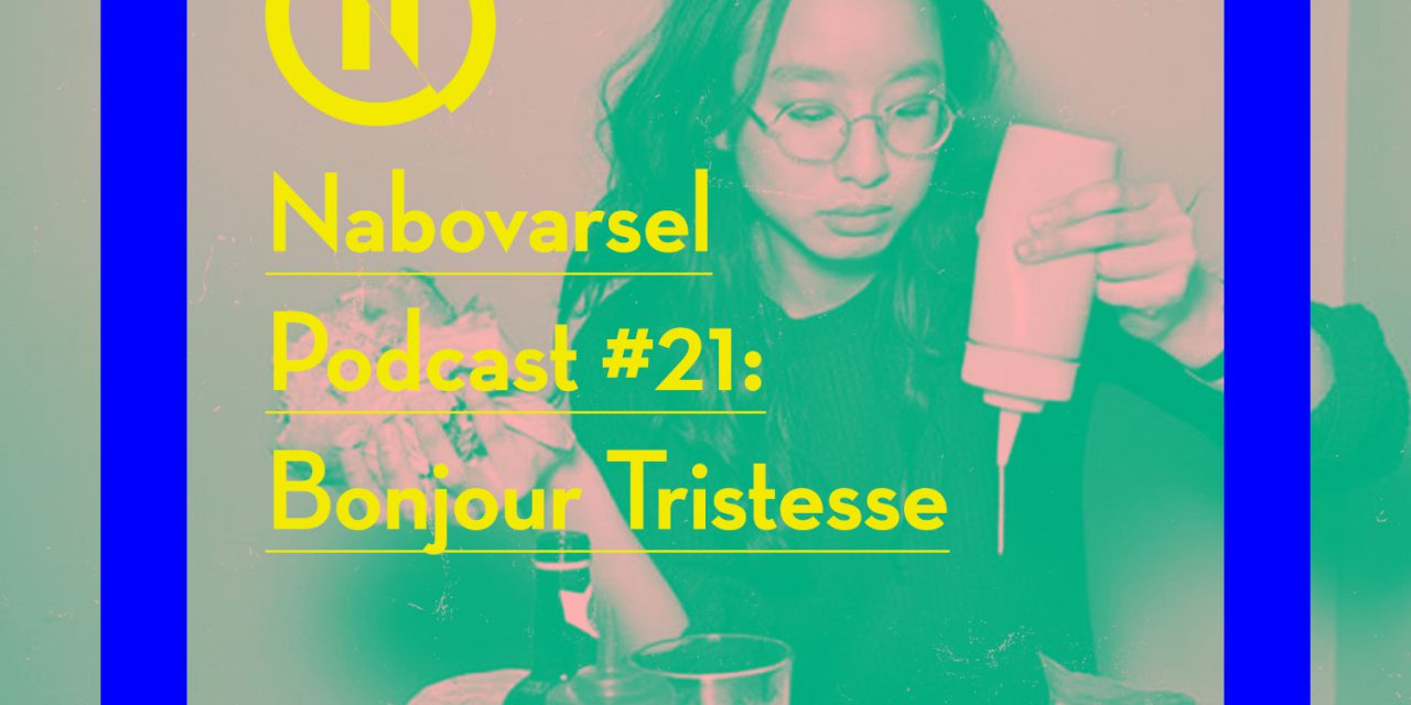 Podcast episode 21: Bonjour Tristesse