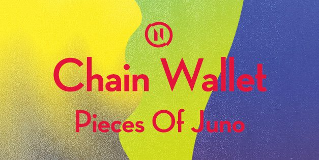NABOVARSEL 20. DESEMBER: CHAIN WALLET + PIECES OF JUNO