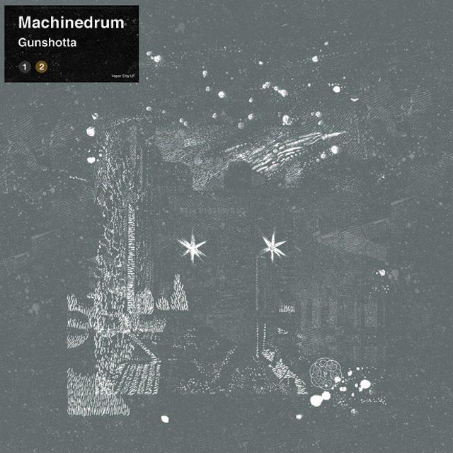 Machinedrum – Gunshotta
