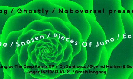 Oslo: MODERNA (Ghostly/US) / SNASEN / PIECES OF JUNO / EON HOOD / +++