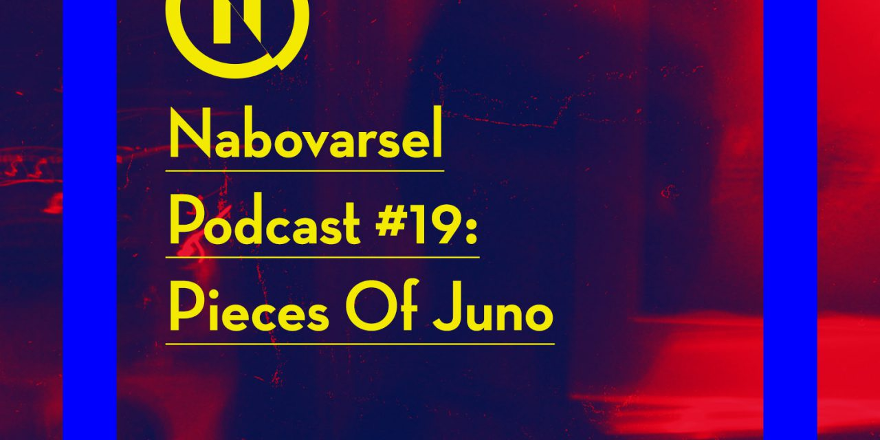 Podcast episode 19: Pieces of Juno